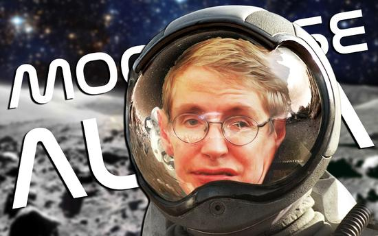 霍金警告人类不要登月:我们必须在一百年内离开地球