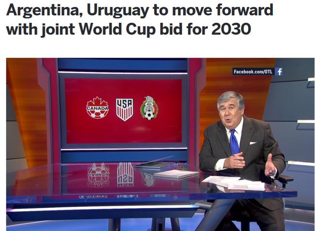 阿根廷联手乌拉圭申办2030年世界杯 中国是最大竞争对手