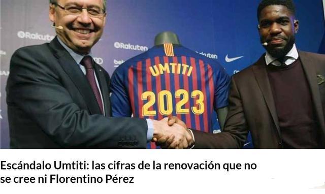 乌姆蒂蒂续约巴萨 拒绝皇马和曼联的高薪合同