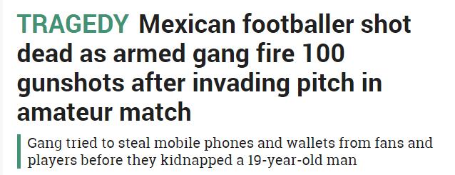 墨西哥暴徒进球场 一名球员被开枪打死