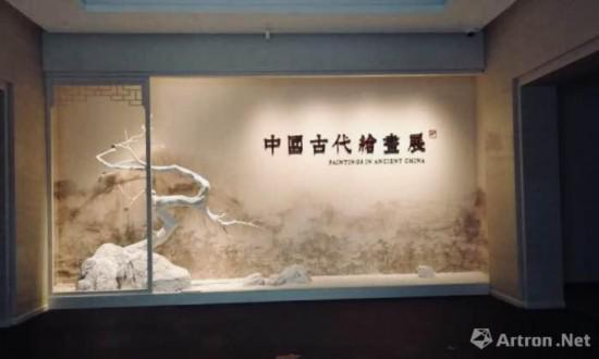 """""""中国古代书画展""""、""""中国古代绘画展""""两大专题陈列已开展"""