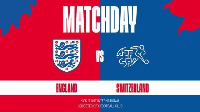 英格兰VS瑞士 双方首发名单公布