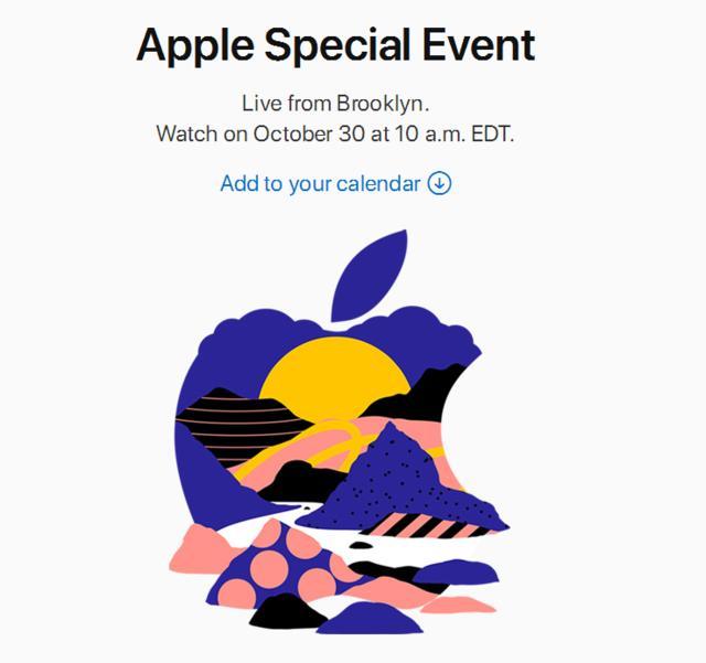 苹果新品发布会定在北京时间10月30日晚上10点