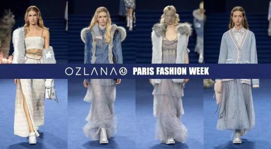 OZLANA的惊艳亮相为春夏巴黎时装周画上圆满句号